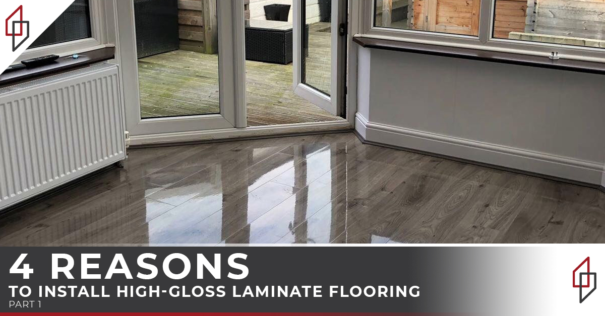 High Gloss Laminate Flooring 4 Reasons